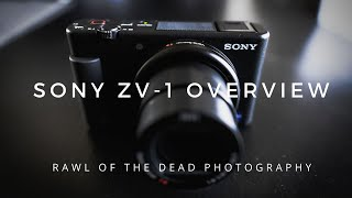 Sony ZV-1 Overview - Rawl of the Dead