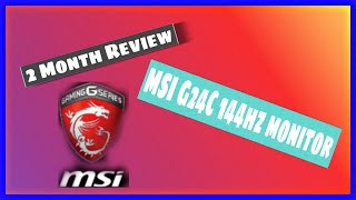 2 Month review of the MSI Optix G24C4