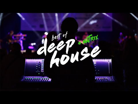 Best of Vocal Deep House | Live Session @ Matrix (Berlin)