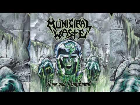 Municipal Waste - Slime And Punishment (Full Album) HQ