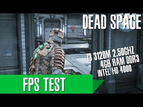 FPS TEST - DEAD SPACE ON I3 3120M, 4GB RAM DDR3 & INTEL HD 4000