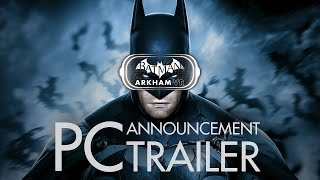 Batman: Arkham VR for PC - Announcement Trailer