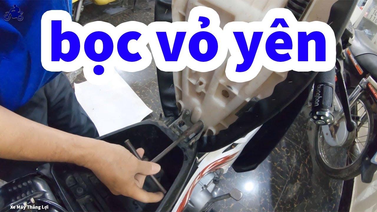 Cách bọc vỏ yên mới nhất cho xe sirius màu đen 2013
