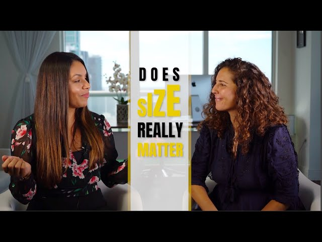 Does Size Really Matter! (The TRUTH From Two Women)