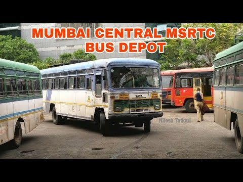 MSRTC'S MUMBAI CENTRAL BUS STATION : MSRTC BUS DEPOT MUMBAI