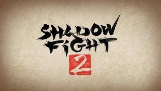 Shadow Fight 2 - Universal - HD (Sneak Peek) Gameplay Trailer