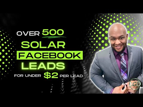 over-500-solar-facebook-leads-for-under-$2.00-per-lead
