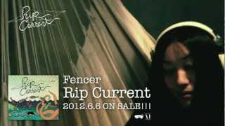 Filming Location:PANOF studio(http://panof.jp/) Fencer 1st album 「Rip Current」 特設ページ(http://www.neophyte.jp/fencer-ripcurrent/) 2012.06.06 CD Release!