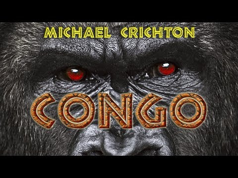 MICHAEL CRICHTON. CONGO. AUDIOLIVRO. PARTE 1/2.  NARRAÇÃO HUMANA