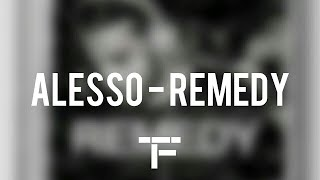 [TRADUCTION FRANÇAISE] Alesso - Remedy