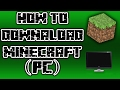 HOW TO DOWNLOAD MINECRAFT ON  PC [FREE] [WITH MULTIPLAYER]