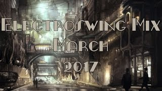 Electroswing Mix March 2017