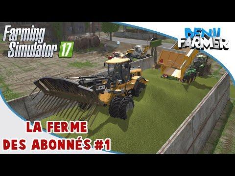 Farming Simulator 17 | La Ferme Des Abonnés | Épisode 1 | Ensilage !