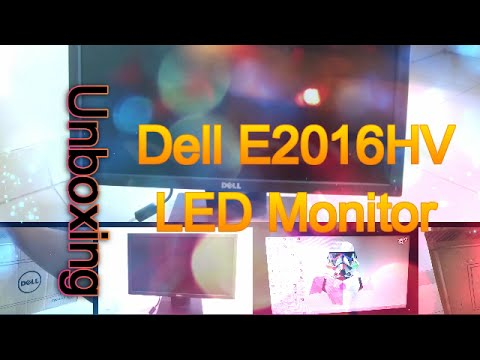 Dell E2016HV LED Monitor Unboxing