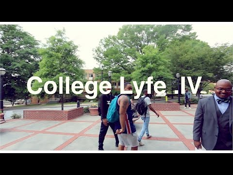 MOREHOUSE COLLEGE: College Lyfe IV -What