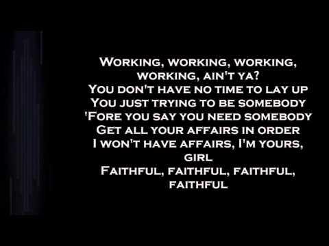 Drake ft. Pimp C- faithful (lyric only)