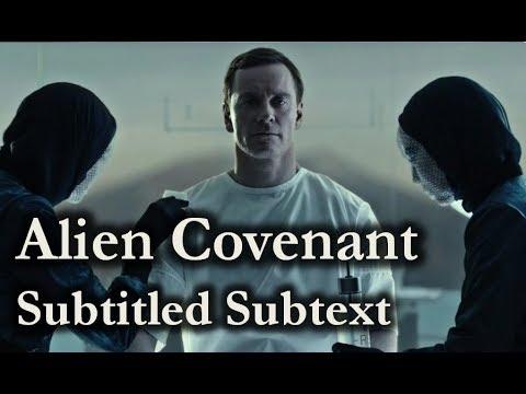 Alien Covenant 2017 – Subtitled Subtext
