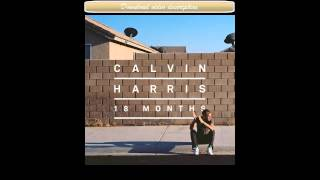 Calvin Harris - Bounce (feat. Kelis) [Radio Edit]