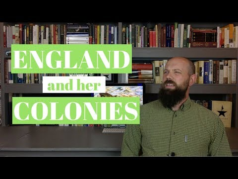 England and the Establishment of Her American Colonies