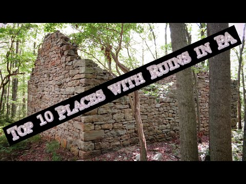 Top 10 Places with Ruins in PA