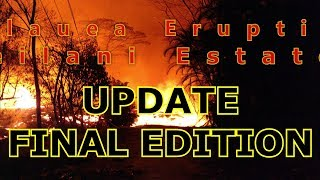 NEWS UPDATE Hawaii Kilauea Volcano Eruption Lava Report Final Edition for 12/05/2018