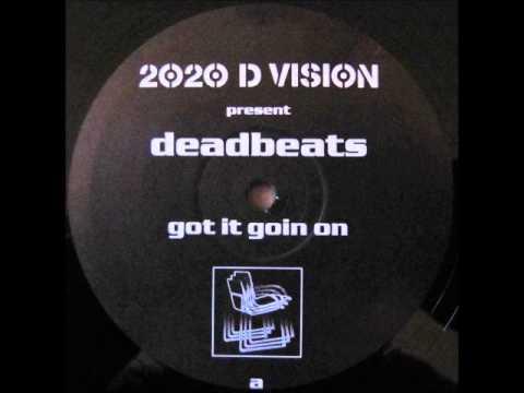 Deadbeats ~ Got It Goin On (AIM Remix)