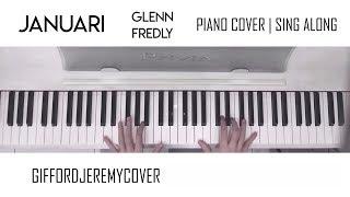 Januari - Glenn Fredly [ Piano Cover / Sing Along ]