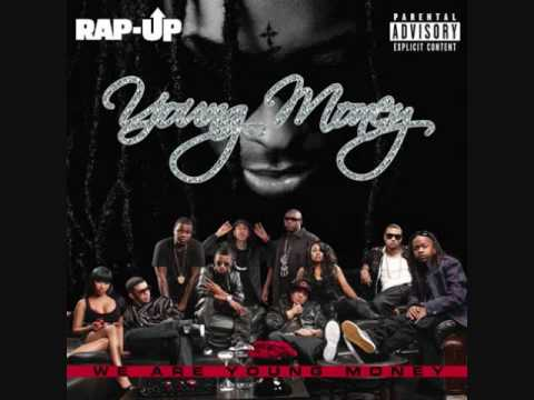 Young Money- Girl I Got You