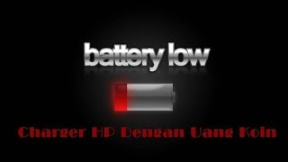 Video Charger HP Dengan Uang Koin download MP3, 3GP, MP4, WEBM, AVI, FLV Maret 2017