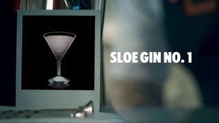 SLOE GIN NO. 1 DRINK RECIPE - HOW TO MIX
