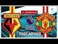 Watford 2 x 4 Manchester United - Premier League -  Ao vivo - 28/11/17