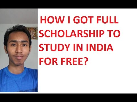 How I got the Indian Government full scholarship to Study in India for free?