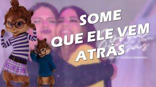 Baixar Some Que Ele Vem Atrás - Anitta & Marília Mendonça | Alvin e os Esquilos