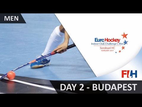 EuroHockey Indoor Club Challenge I 2017 Men - Day 2 - Budapest, Hungary