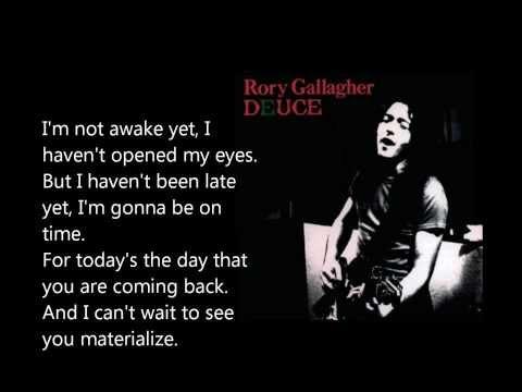 I'm not awake yet - Rory Gallagher lyrics