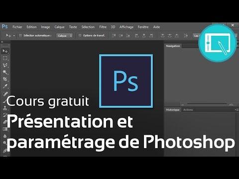 Tuto : Présentation et paramétrage de Photoshop - [Le Programme] 1. Chap 0.