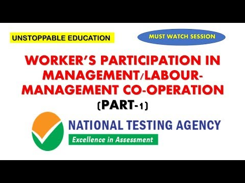 (MUST WATCH) WORKER'S PARTIIPATION IN MANAGEMENT (PART-1) | INDUSTRIAL RELATIONS/LABOUR LAWS NET/JRF
