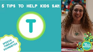 Ep. #22. 5 Tips to Help Kids Say the T Sound