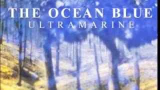 The Ocean Blue - Latin Blues