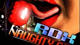 RDX - Naughty Girl (Raw) Jan 2013