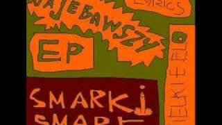 Smarki/Pysk/Kixnare - Kawałek o wspomnieniach