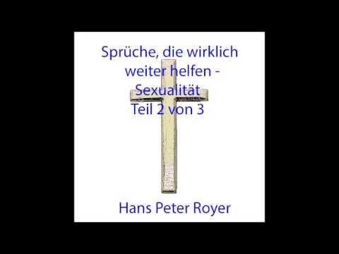Sprüche Die Wirklich Weiter Helfen Sexualität Teil 2 Von 3 Hans Peter Royer