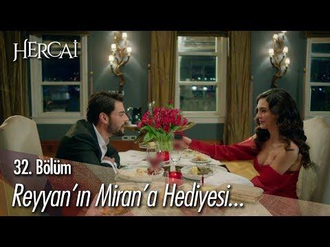 Reyyan'ın Miran'a Hediyesi... - Hercai 32. Bölüm