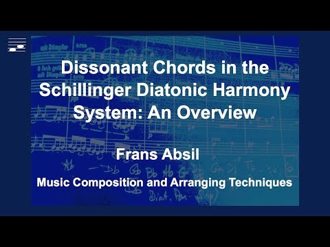 Dissonant Chords in the Schillinger Diatonic Harmony System: An Overview