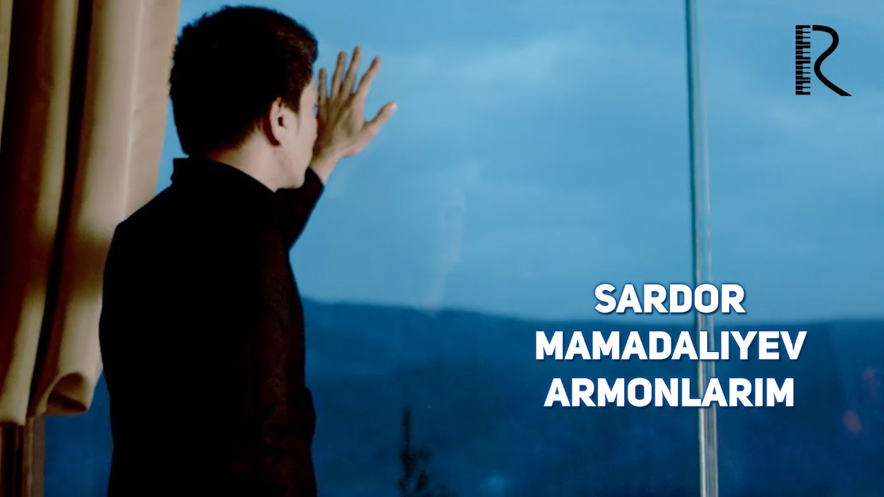 Sardor Mamadaliyev — Armonlarim | Сардор Мамадалиев — Армонларим
