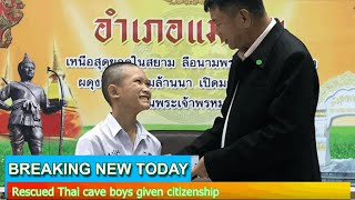 Breaking News - Rescued Thai cave boys given citizenship