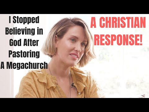 Re: I Stopped Believing in God After Pastoring A Megachurch Lisa Gungor