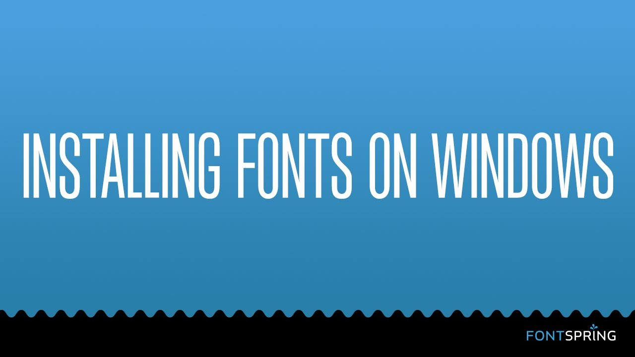how to install fonts in Windows