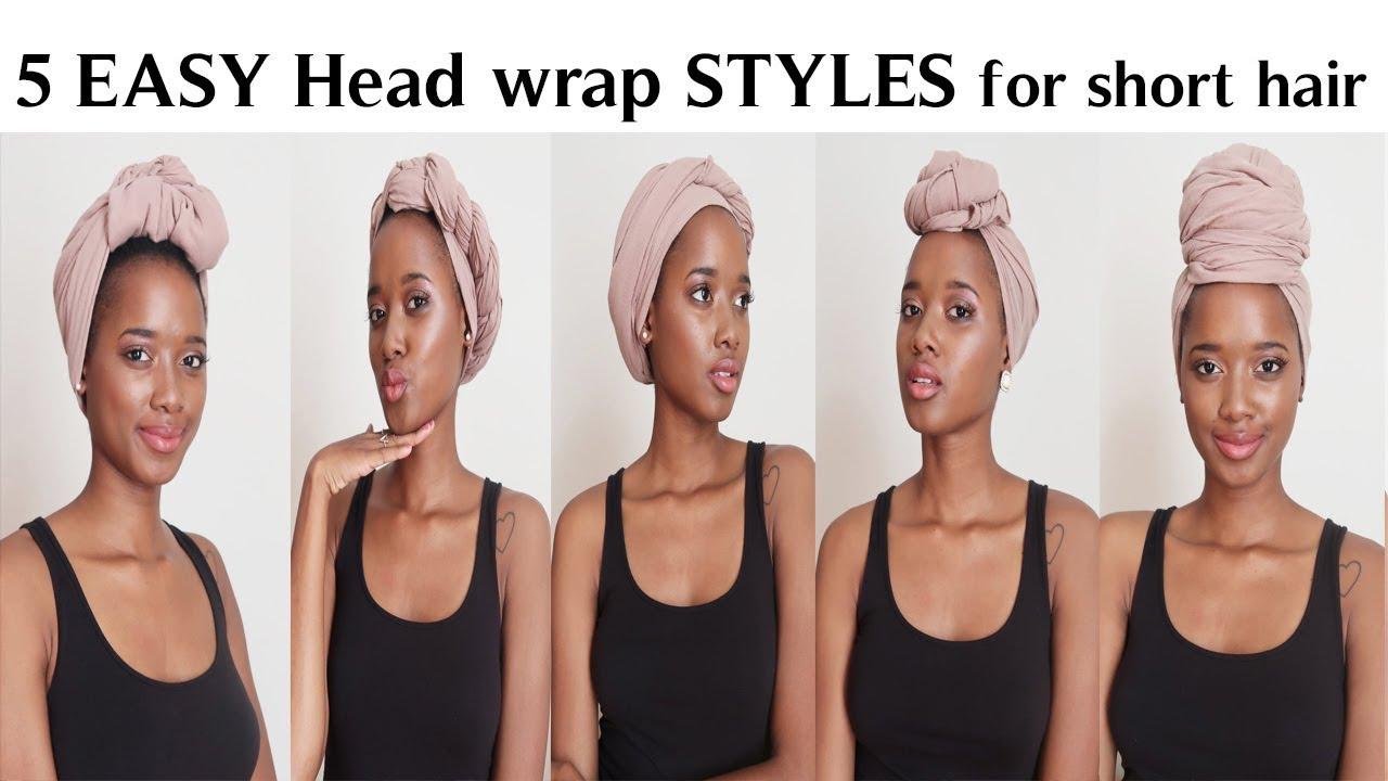 5 Easy Head Wrap Styles For Short Hair Lazy Days Yara Mel Youtube