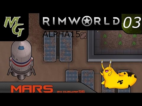 Let's Play – RimWorld Modded Alpha 15 – Mars - Episode 3 [Rooms? Food? Maybe?]: